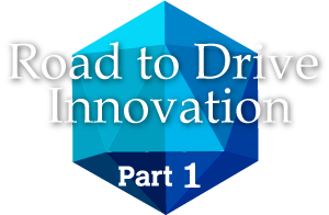 Road to Drive Innovation Part1