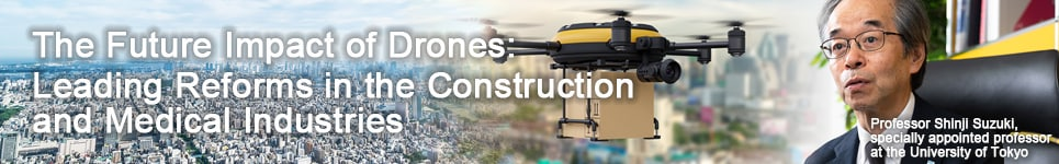 The Future Impact of Drones: Leading Reforms in the Construction and Medical Industries